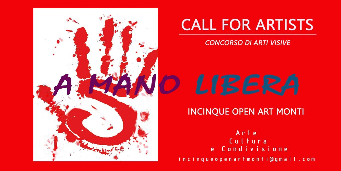 "Call for Artists "" A mano Libera"""
