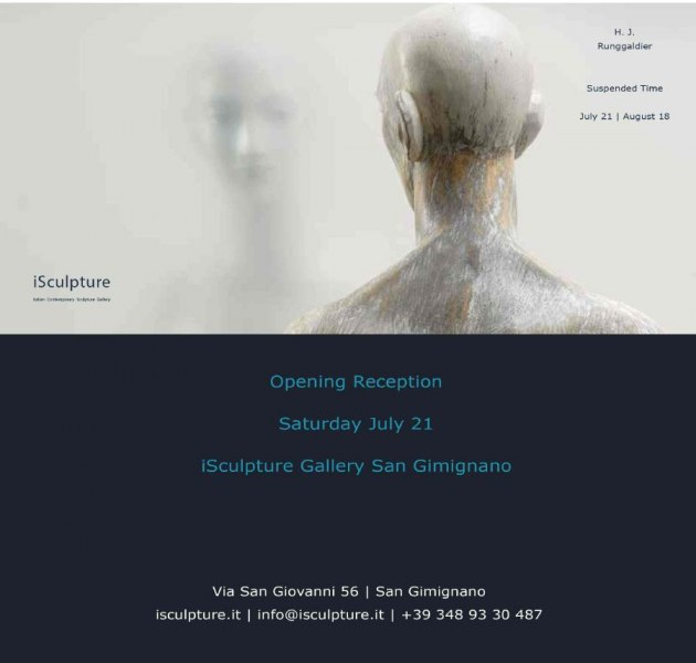 Hermann Josef Runggalder: Suspended Time - a solo exhibition at iSculpture Art Gallery San Gimignano