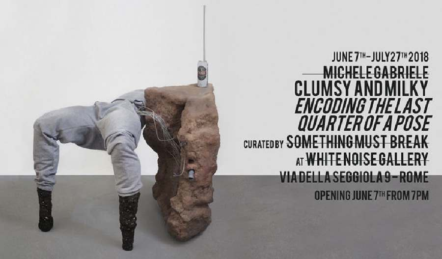 Michele Gabriele - Clumsy and Milky: encoding the last quarter of a pose
